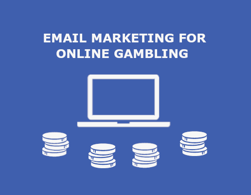 email marketing for online gambling